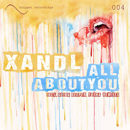 Xandl - All About You - Torha Remix - OUT NOW !!