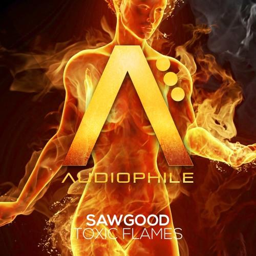 Flames by Sawgood (MUST DIE! Remix)