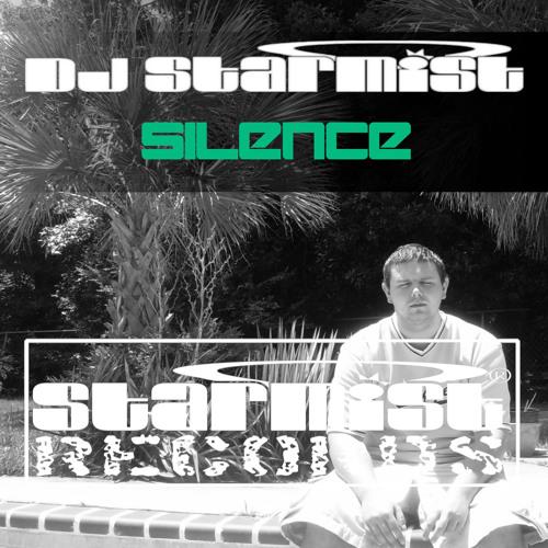 DJ Starmist - Silence (Radio Mix)