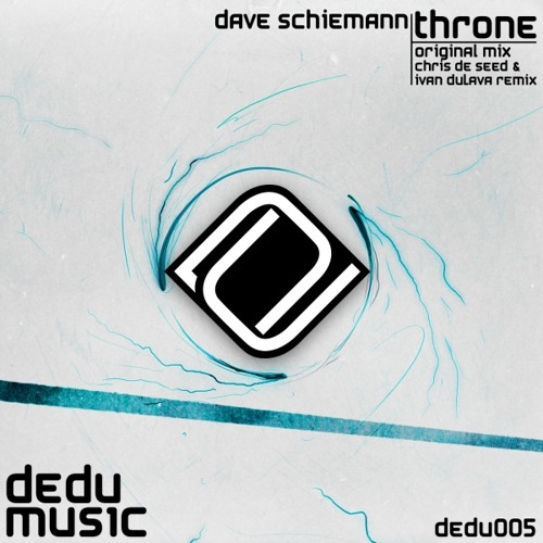 Dave Schiemann - Throne (Original Mix) Preview