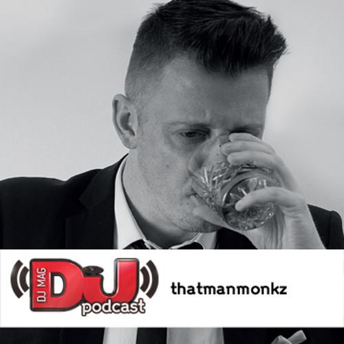 DJ Weekly Podcast: thatmanmonkz
