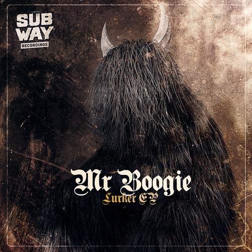 MR.BOOGIE - LURKER ( out on SUBWAY )