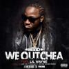 Ace hood we outchea Ft. Lil Wayne (Instrumental) Reproduced by U Biitz