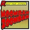 Moombah Zoombah - Ranny ft. Jipsta (John Rizzo DUB)