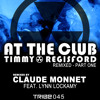 At the Club | Timmy Regisford | Claude Monnet Remixes (Preview)