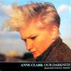 Anne Clark - Our Darkness (☠★☠ M✪N∃Y ₱ ★☠★ REMIX)
