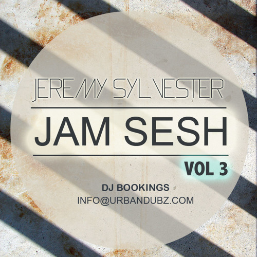 Jeremy Sylvester - JAM SESH 3 (DJ SET - Nu Skool Garage / House / Jacking)