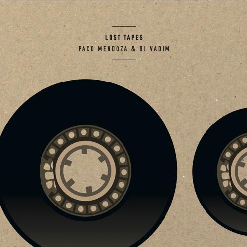 """""""L'album de la semaine"""" for Radio CapSao  Paco Mendoza & DJ Vadim - Lost Tapes EP"""