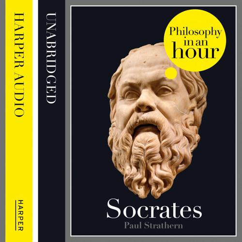 Socrates: Philosophy in an Hour written by Paul Strathern, Read by Jonathan Keeble