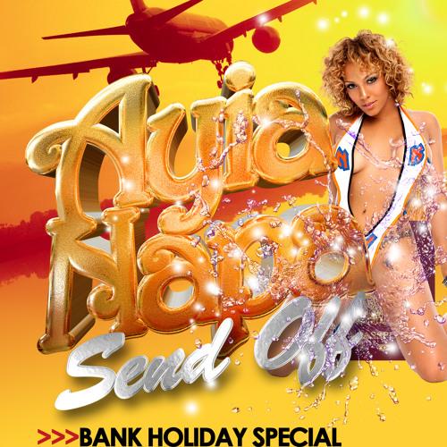 Ayia Napa Send Off Bank Holiday Sunday @ Elevation