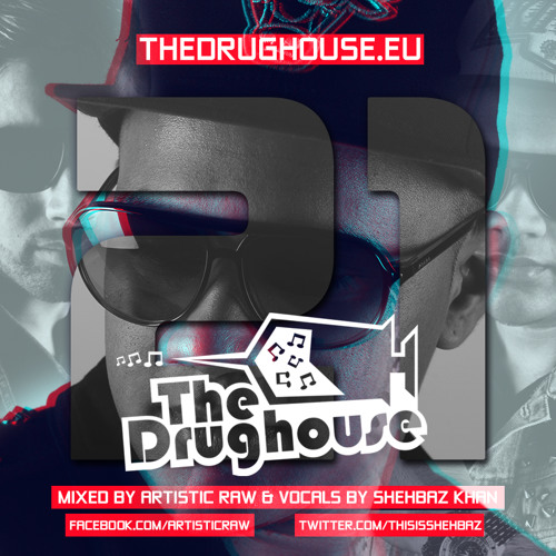 The Drughouse volume 21 - Mixed by Artistic Raw