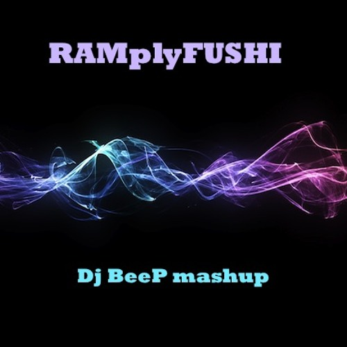 Super8 & Tab ft. Sean Tyas Vs RAM - RAMplyFUSHI (Dj BeeP mashup)