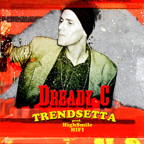 DreadyC - Trendsetta (prod. by HighSmile Hifi)