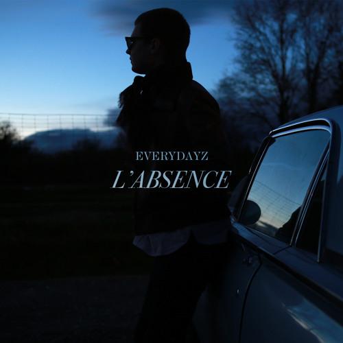 1. Everydayz L'Absence FACE A Part 1
