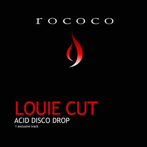 Louie Cut - Acid Disco Drop