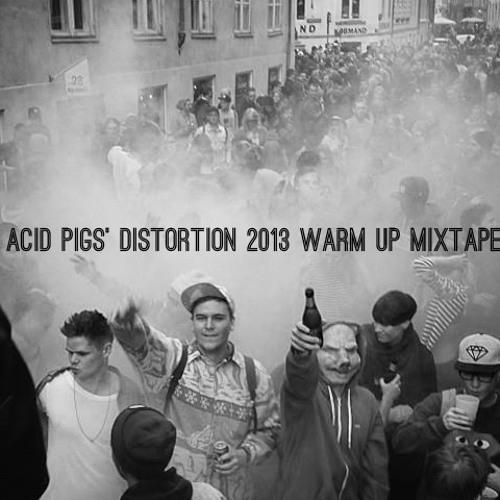 MIXTAPE: Distortion 2013 Warm Up