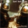 Robert Lamart - Dyed Dark Blows [ Episode #02 ] 'Bad Days'
