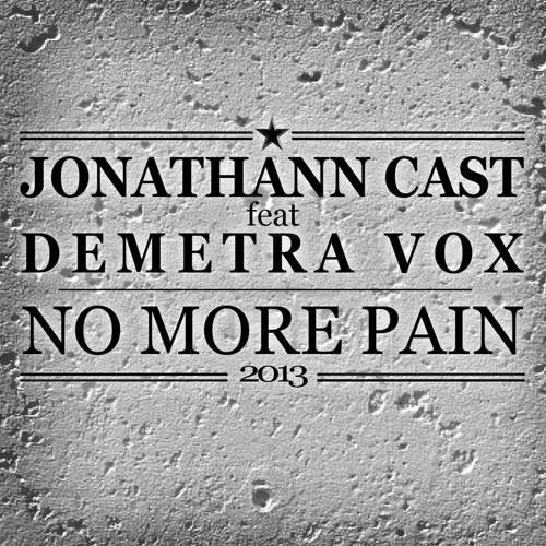 """Jonathann Cast feat Demetra Vox - """"No More Pain 2013"""" (vocal mix)"""
