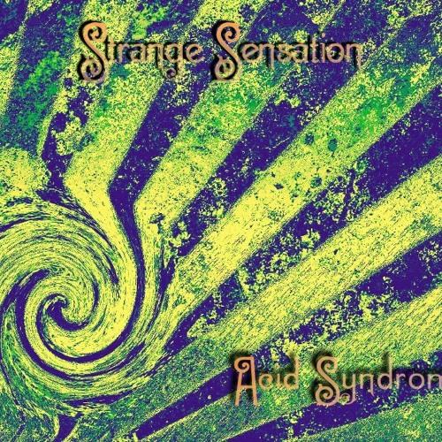 Acid Syndrome - Strange Sensation (FREE DOWNLOAD)