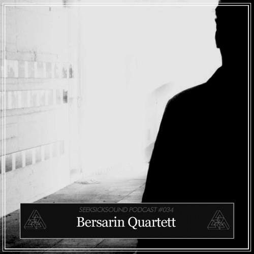 SSS Podcast #034 : Bersarin Quartett