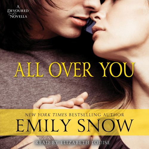 ALL OVER YOU Audiobook Excerpt - Chapter 2