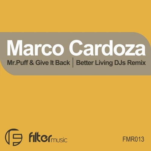Marco Cardoza - Mr.Puff (Better Living DJs Rmx)