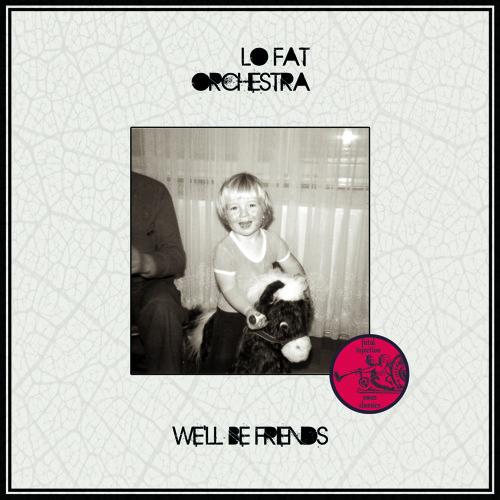 Lo Fat Orchestra - I`m on fire