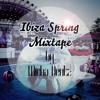 Ibiza Spring Mixtape - Best of Tech/Deep House Music [Podcast 002]