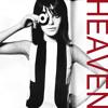 Heaven - See My Friends