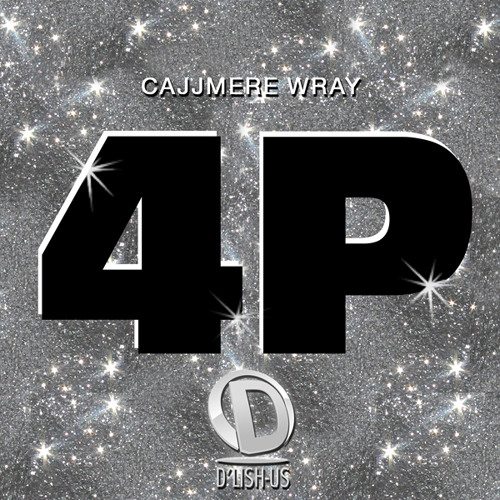 Cajjmere Wray - 4P (Original Club Mix) [My Commemorative Track For Peter Rauhofer]