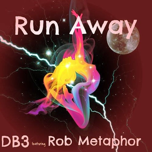 DB3 ft Rob Metaphor - Run Away (Prod. by Chase Moore)