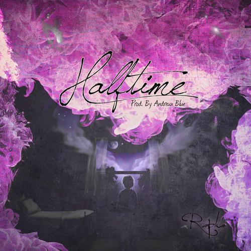 Rapha - Halftime (Prod. By Andreux Blue)