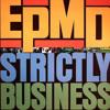 EPMD - Strictly Business (DGU REMIX) (2007)