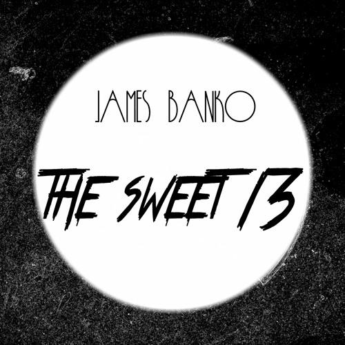 James Banko - The Sweet 13 (Free Download)