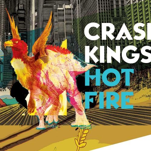 Crash Kings - Hot Fire