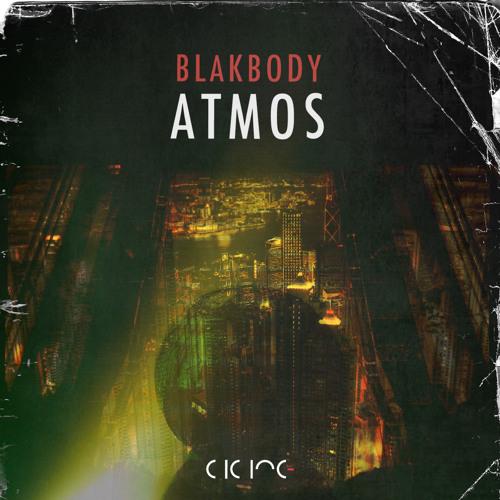 Blakbody-Nyx [clip] //Atmos EP// 'Out now'