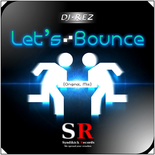 Let's Bounce - DJ Rez (Original Mix)