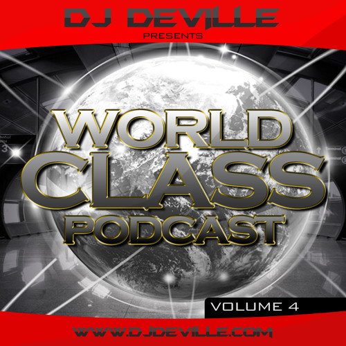 DJ Deville - World Class Podcast Vol. 4 - Pool Party Edition