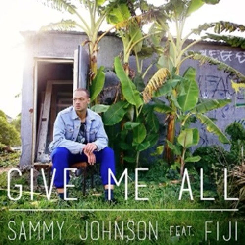 Sammy J Feat. Fiji - Give Me All