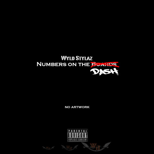 Wyld Stylaz - Numbers on the Dash (Pusha T freestyle)