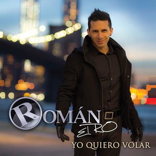 Yo quiero Volar por Roman El RO