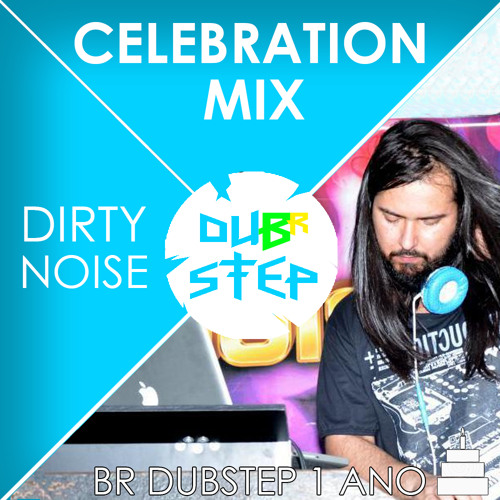 Celebration Mix (BR Dubstep 1 Ano)