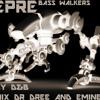 Baby D&B remix dr.dree & eminem - LEPRE - BASS WALKERS