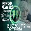 Bingo Players ft. Julie Thompson - Buzzcut's Last Goodbye(Bizeek Bootleg)