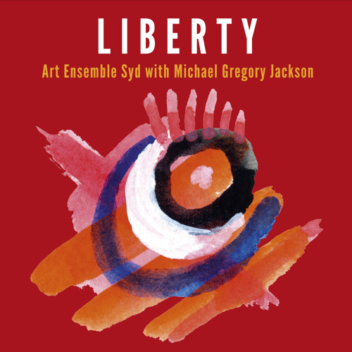 Liberty  - featuring Michael Gregory Jackson