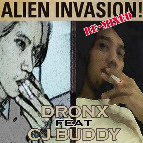 Alien Invasion - DRONX (soundaholic) feat CJ Buddy [RGD™] (powerfull remix)