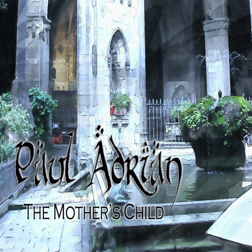 Paul Adrian | The Mother's Child