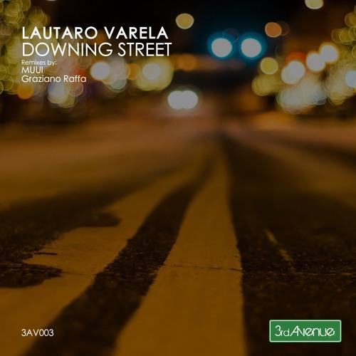 Lautaro Varela - Downing Street (Graziano Raffa Remix) - 3d Avenue - PREVIEW