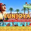 Funjoya Eilat 2013 - Pool Party Set