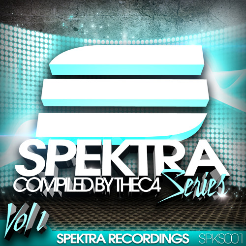 Spektra Series vol.1 - Compiled by Thec4 ***FREE DOWNLOAD***